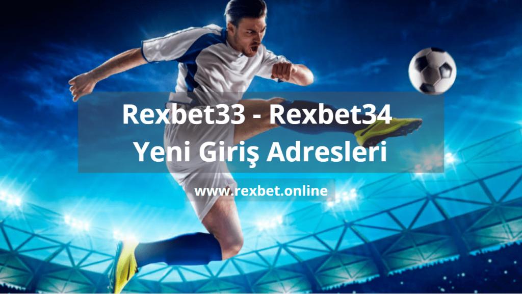 Rexbet33 ve Rexbet34